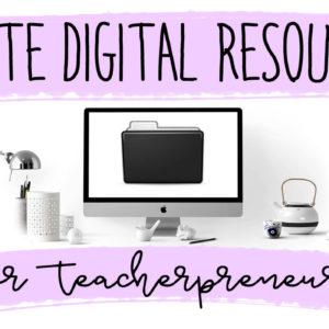 Create Digital Resources for Teacherpreneurs