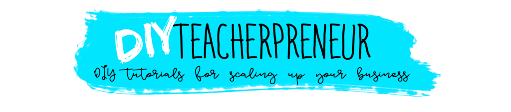 DIY Teacherpreneur